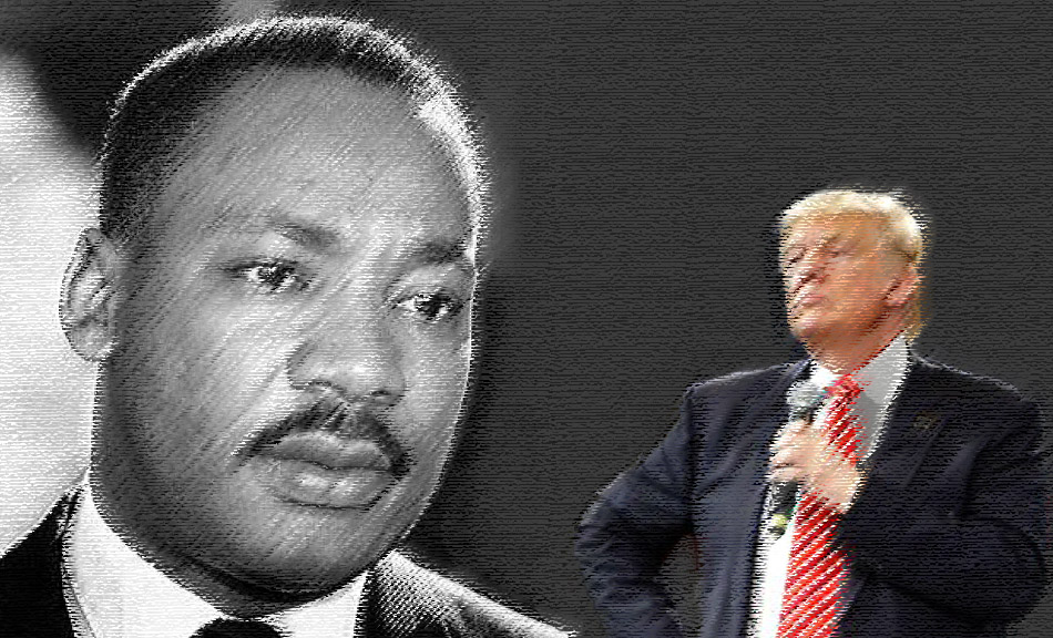 What Would Martin Luther King Say To Donald Trump?